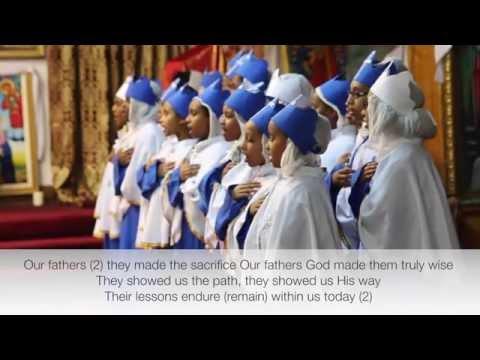 Our Fathers (Ethiopian Orthodox Tewahedo Mezmur in English)