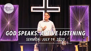 God Speaks: Active Listening // July 19, 2020