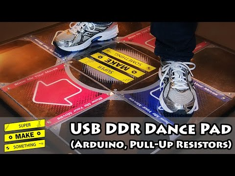 USB DDR Dance Pad (Arduino, Pull-Up Resistors) - Super Make Something Episode 9
