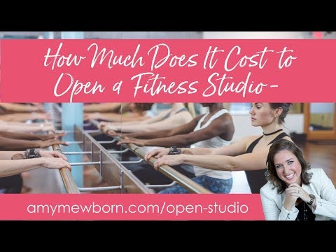 How Much Does It Cost To Open A Fitness Studio With Amy Mewborn