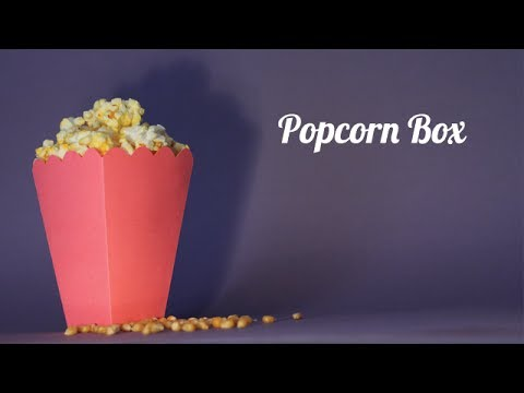 Popcorn Boxes - How to