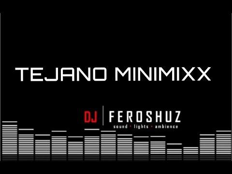 TEJANO MINIMIXX - DJ FEROSHUZ