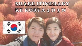 Gambar cover Share Itinerary Ke Korea 4 D 3N