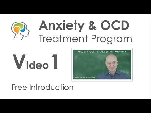 Anxiety & OCD - Treatment Program (Video 1 Free Introduction) Then Just $3 Per Month