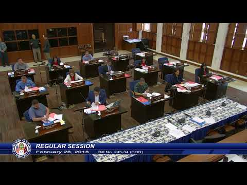 The 34th Guam Legislature Afternoon Session (Part 2) - February 28, 2018