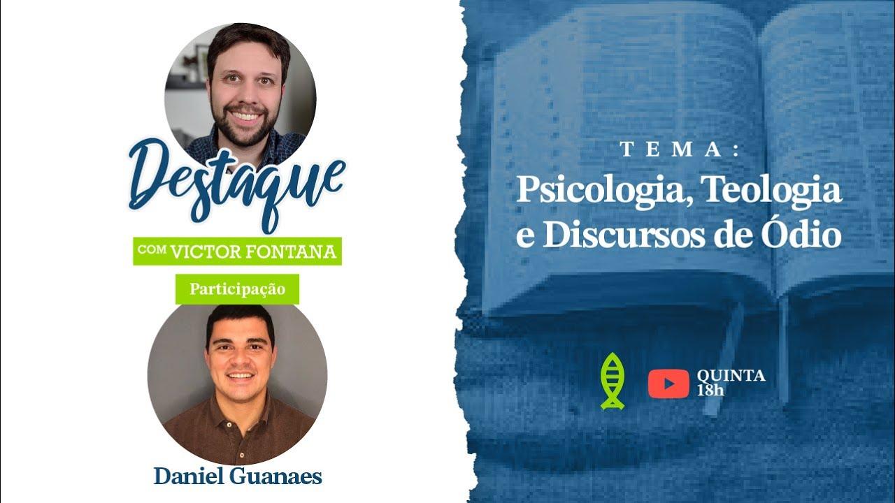 Psicologia, Teologia e Discurso de Ódio
