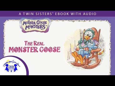 The Real Monster Goose - A Twin Sisters® eBook with Audio