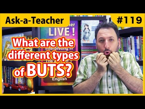 What are the ways to say BUT in Japanese - Ask a Teacher #119