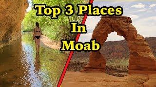 3 Must See Places in Moab | VanLife in Utah