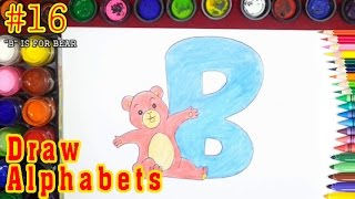 How To Draw Alphabets and Letter B for Bear - Color For Kids #16