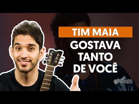 Gostava Tanto de Você - Tim Maia  de violão completa