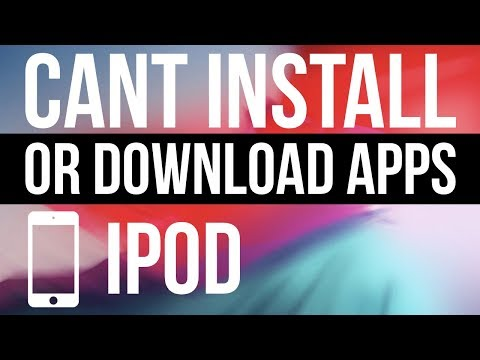 Can't Install Or Download Apps In IPod Touch - FIX