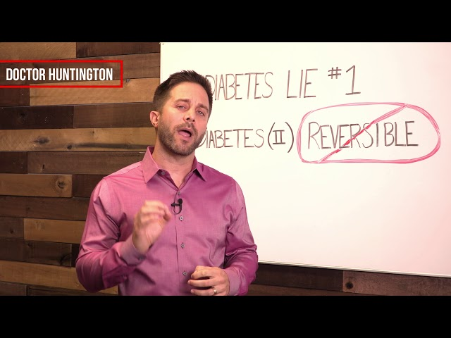 Reversing Diabetes | Diabetes Lie #1 With Dr. Eric Huntington