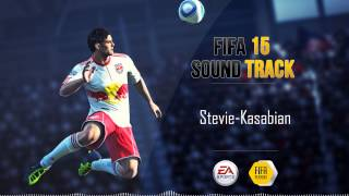 Kasabian - Stevie (FIFA 15 Soundtrack)
