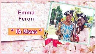 emma feron oh mama clip officiel hd