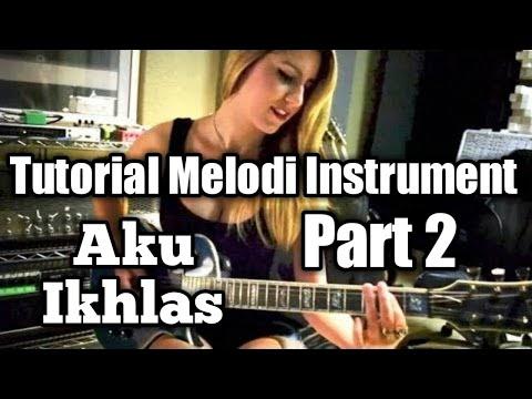 tutorial-melodi-instrument---aku-ikhlas---aftershine-(bagian-yowes-rapopo-rasah-digetuni-)