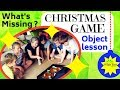 """CHRISTMAS GAME & OBJECT LESSON for kids: """"What's Missing?"""""""