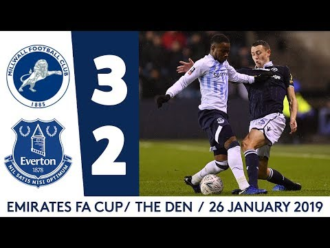 FA CUP HIGHLIGHTS: MILLWALL 3-2 EVERTON