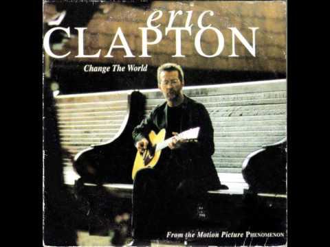 Eric Clapton - Change The World (Instrumental Version)