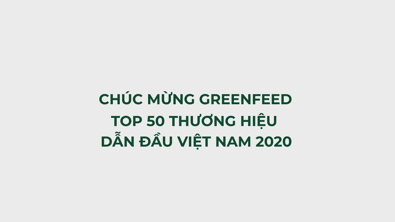 GREENFEED - TOP 50 Thương hiệu hàng đầu Việt Nam