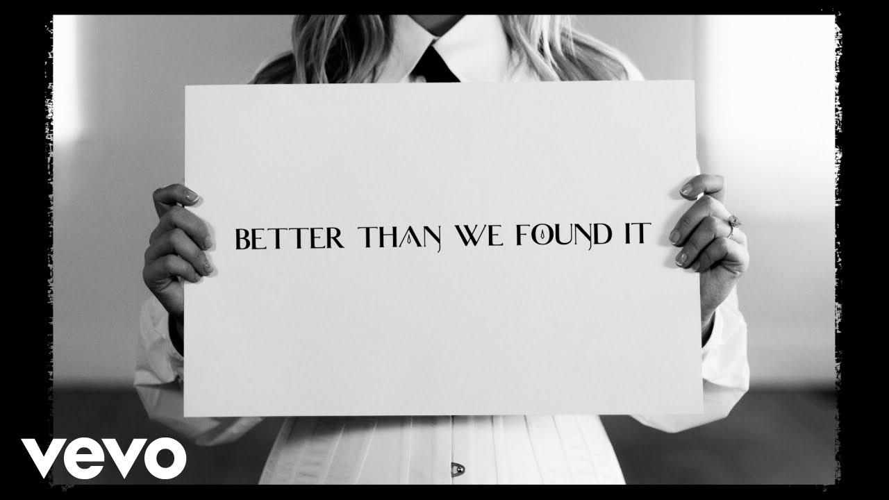 Maren Morris - Better Than We Found It (Lyric Video)