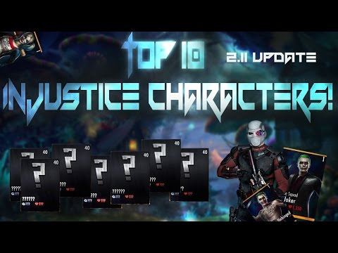 Top 10 Characters! Injustice Gods Among Us 2.11! IOS/Android