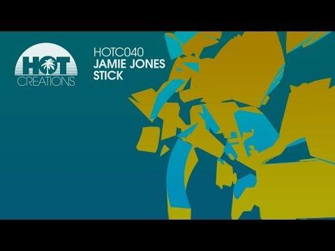 'Stick' - Jamie Jones