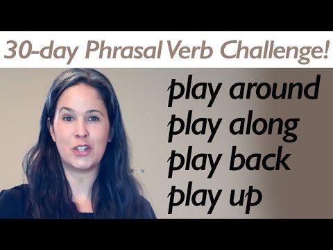 PHRASAL VERB PLAY