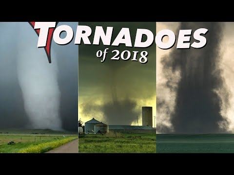 TORNADOES OF 2018 - Extreme Weather Documentary