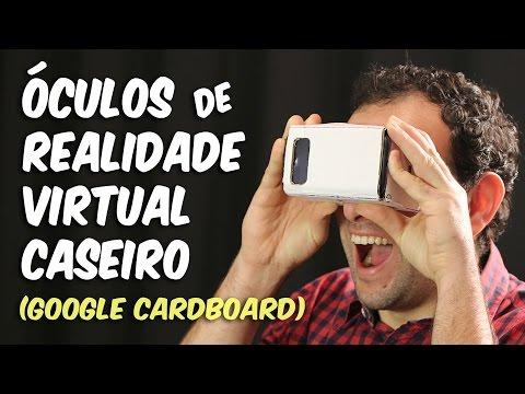 Óculos de realidade virtual caseiro (Google Cardboard)