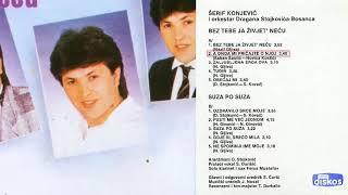 Serif Konjevic - A onda mi pricajte o njoj - (Audio 1986)