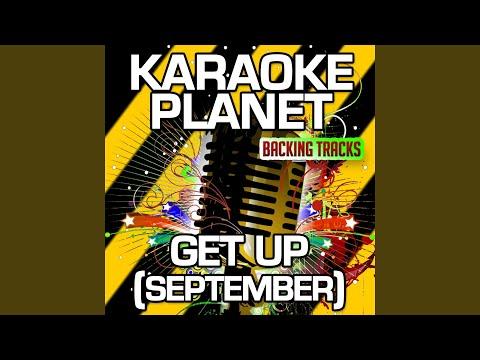 Get Up (September) (Extended 7 Min. Version) (Karaoke Version with Background Vocals)