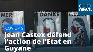 Coronavirus : Jean Castex défend l'action de l'Etat en Guyane