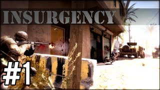 """Insurgency - Part 1  """"This game is awesome!"""" W/ BlakehyGames"""