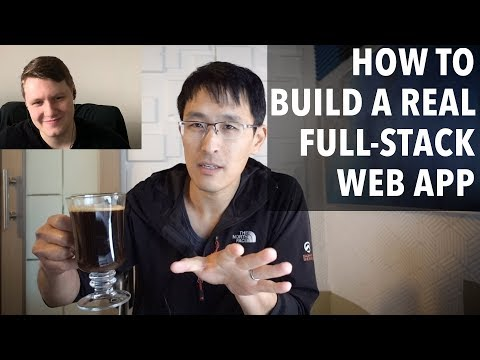How To Build A Real Web Application (full-stack Development)