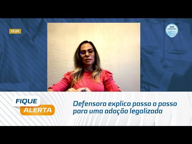 Defensora explica passo a passo para uma adoção legalizada