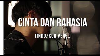 [Cover - Indo/Korea] CINTA DAN RAHASIA - YURA YUNITA ft.GLENN FREDLY