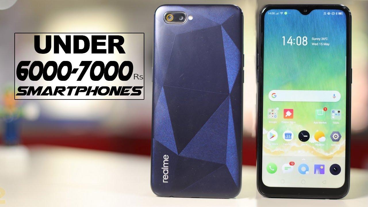 Top 5 Best Smartphones Under 6000-7000 In India 2019