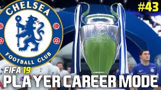 FIFA 19 Player Career Mode | #43 | CHAMPIONS LEAGUE FINAL!