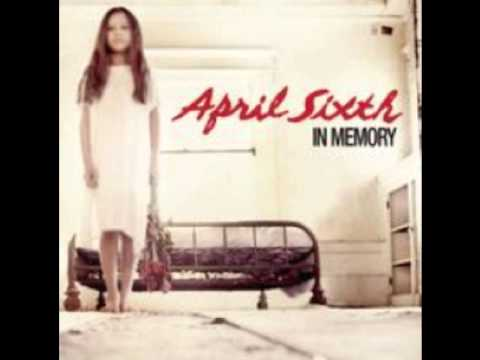 April Sixth - Dear Angel