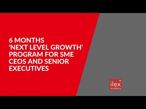 6 months Next Level Growth Program for CEOs and Senior Executives