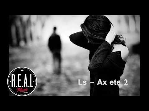 Ls - Ax ete 2 (Ախ եթե 2)