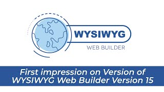 First impression on WYSIWYG Web Builder Version 15
