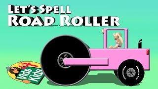 Let's Spell Road Roller - Sara Drives Pink Construction Vehicles