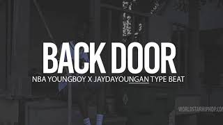 "(FREE) 2018 NBA Youngboy X Jaydayoungan Type Beat "" Back Door "" (Prod By TnTXD x GoldenGramz)"