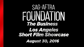 The Business: SAG-AFTRA Foundation Short Film Showcase