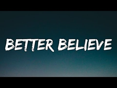 Belly, The Weeknd, Young Thug – Better Believe (Lyrics)