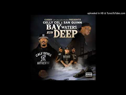 Celly Cel  & San Quinn Feat Missippi - Fighting Them Demons