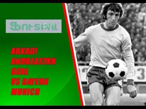 Arkadi Andreasyan Goal Vs FC Bayern Munich