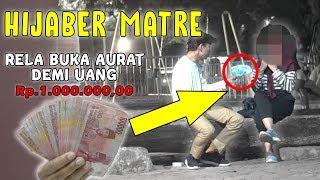 BUKA HIJAB DEMI UANG 1 JUTA SOCIAL EXPERIMENT INDONESIA